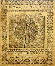 Franklin and his partner David Hall were the official printers of currency in Pennsylvania and New Jersey.