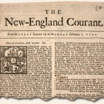 "The New England Courant was published by James Franklin. Its circulation soared by the publication of fourteen letters from ""Silence Dogood."""